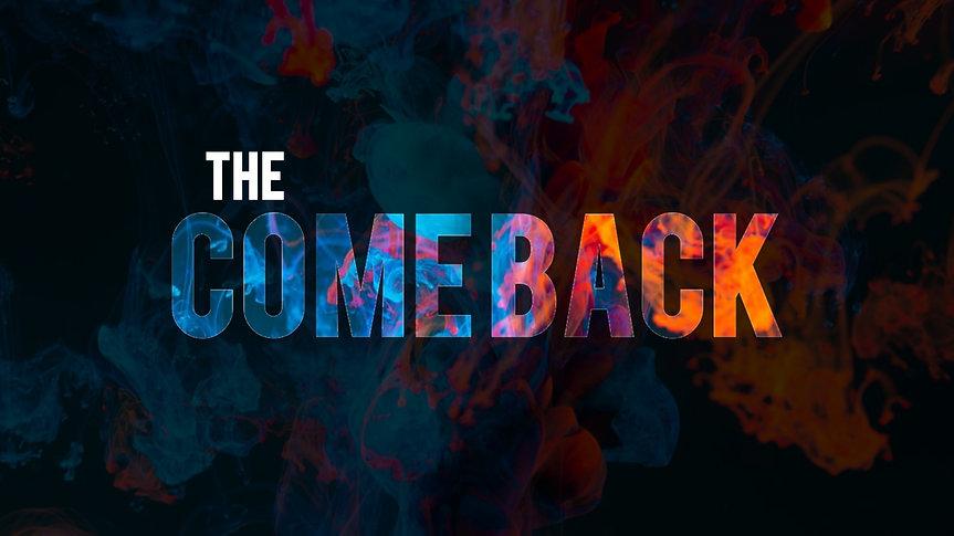 The Comeback   The Setback