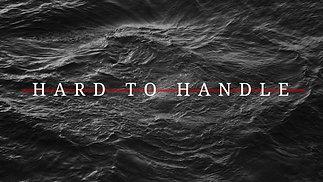 Hard to Handle | Handling Fear