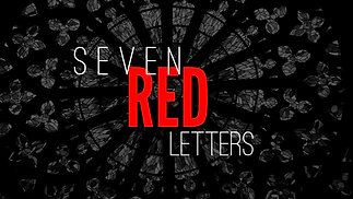 Seven Red Letters | The First and Last