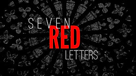 Seven Red Letters | The Nauseating Church