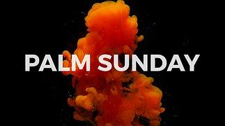 Palm Sunday (Online Service)