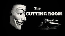 The CUTTING ROOM Theatre 2015 Presentation
