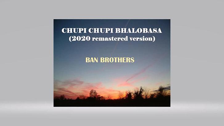 Chupi Chupi Bhalobasa (2020 remastered version)