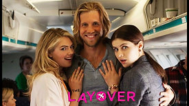 The Layover (2017) Official Trailer HD