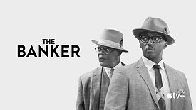 The Banker — Official Trailer | Apple TV+