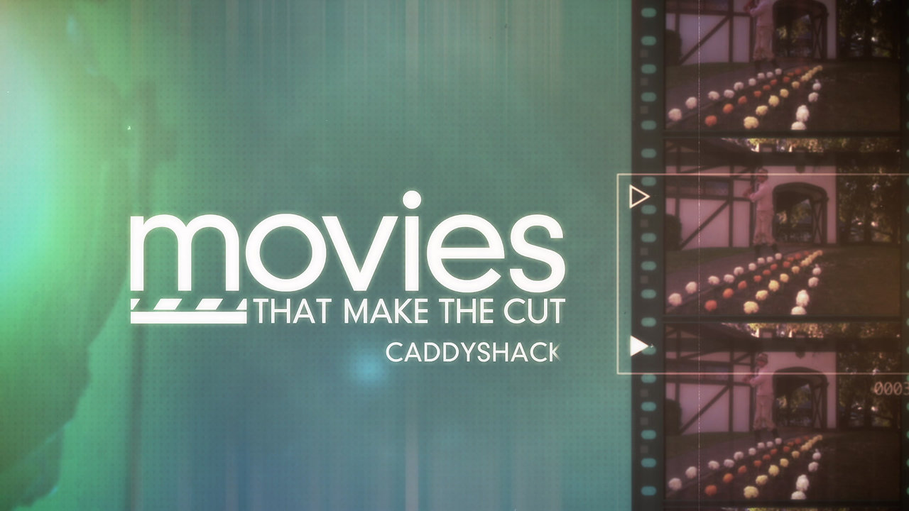 GOLF CHANNEL | MOVIES THAT MAKE THE CUT