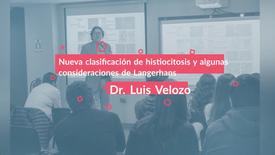 Nueva clasificación de histiocitosis y algunas consideraciones de histiocitosis de Langerhans