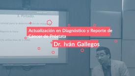 Actualización en Diagnóstico y Reporte de Cáncer de Próstata