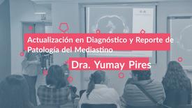 Actualización en Diagnóstico y Reporte de Patología del Mediastino