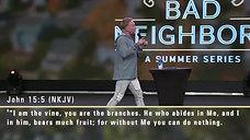 Ron Carpenter - Good God, Bad Neighbors (A Summer Series) (Part 5)