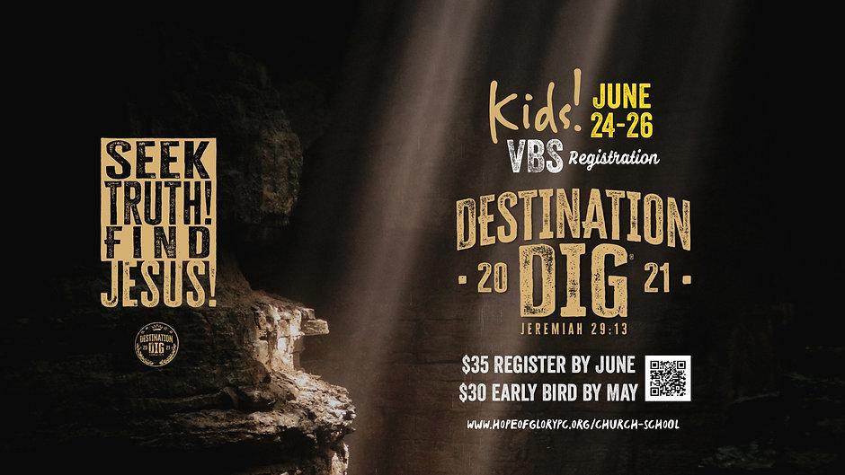 VBS 2021 (DESTINATION DIG)