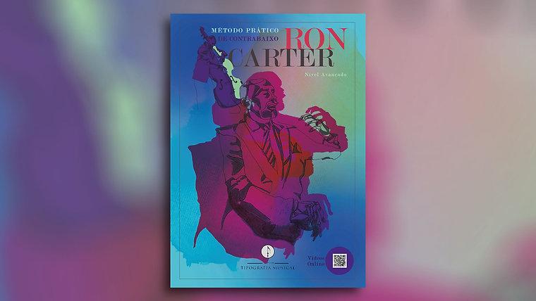Ron Carter - Método prático de contrabaixo - Nível avançado