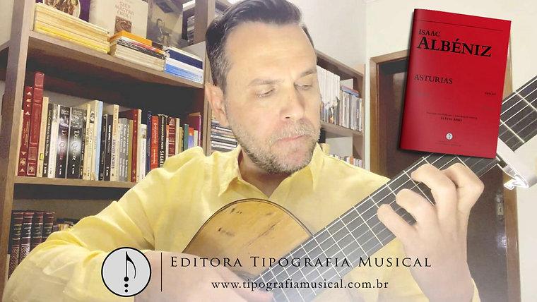 Dicas - Asturias - Albéniz - transcrição para violão por Flávio Apro
