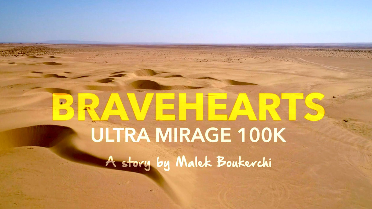 Ultra Mirage El Djerid 2018 - The Bravehearts Edition