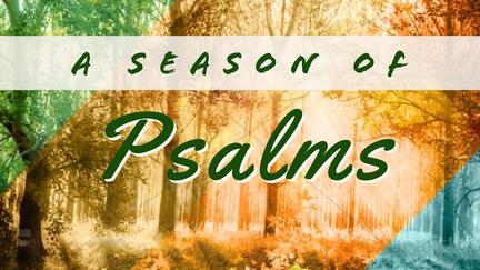 A Season of Psalms