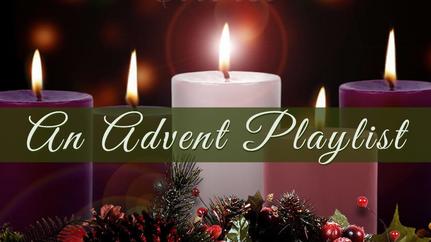 An Advent Playlist