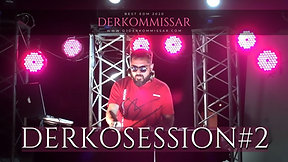 DERKO SESSION #2 - THE BEST EDM 2020 (Derkommissar Set Live)