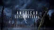 American Supernatural (Docu-series)