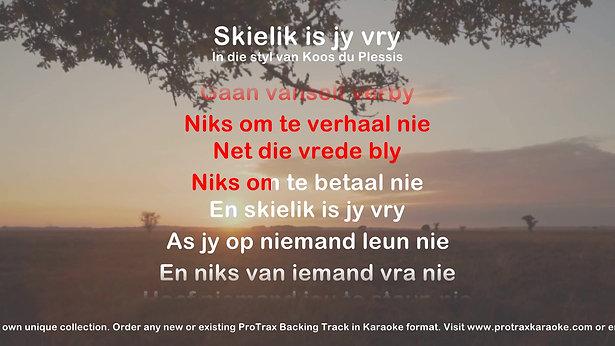 Skielik Is Jy Vry
