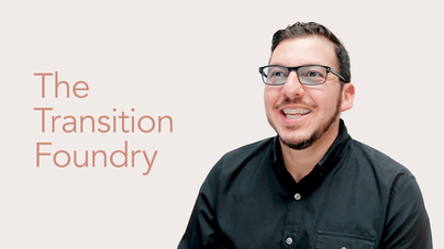 The Transition Foundry: Creating Your Next Career or Life Purpose