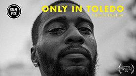 Only in Toledo