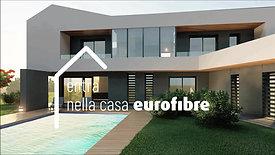 Entra nella casa Eurofibre