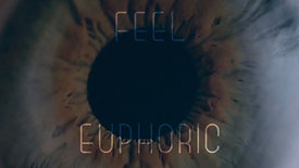 Feel Euphoric - Mood Film