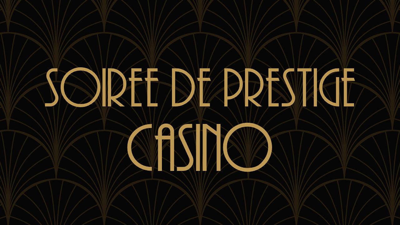 Soirée de Prestige Casino