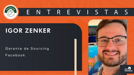 Igor Zenker - Sourcing em empresas Tech