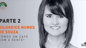 Gilgreice Nunes - parte 2