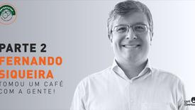 Fernando Siqueira - parte 2