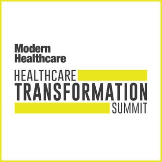 Healthcare Transformation Summit | Modern Healthcare