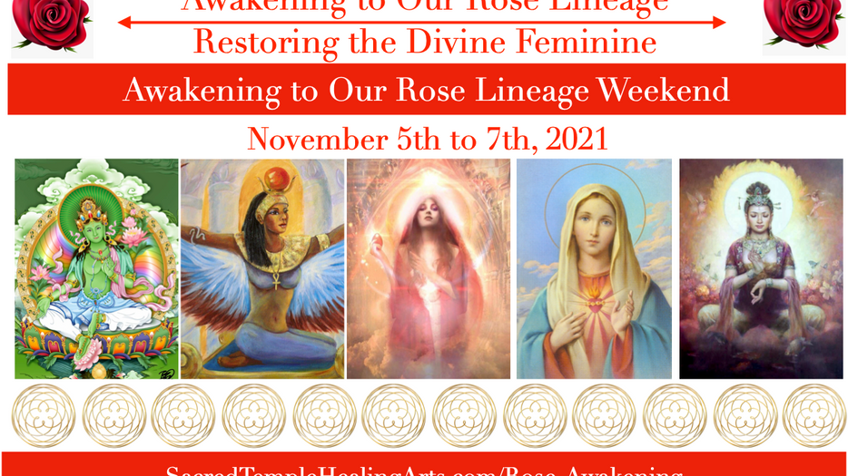 Awakening to Our Rose Lineage Weekend