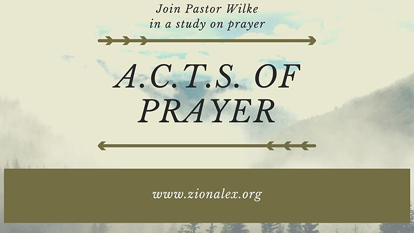 ACTS of Prayer #3