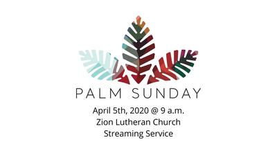 Palm Sunday April 5, 2020