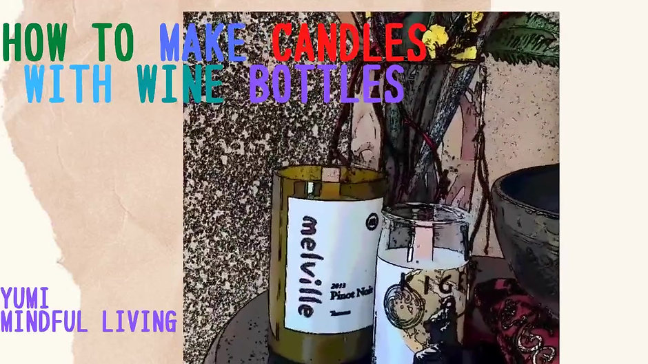 How to make candle with wine bottle