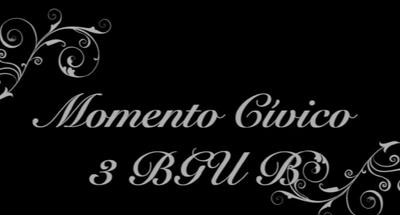 Minuto Cívico 3ro Bachillerato