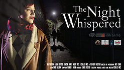 The Night Whispered