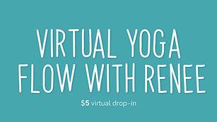 Yoga Flow with Renee 7/15