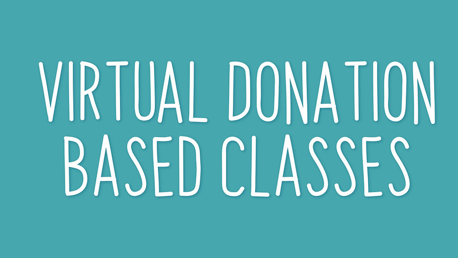 Virtual Donation Based Classes