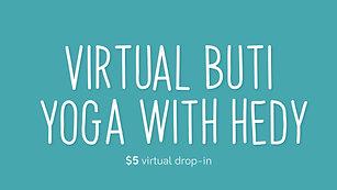Buti Yoga with Hedy 7/14