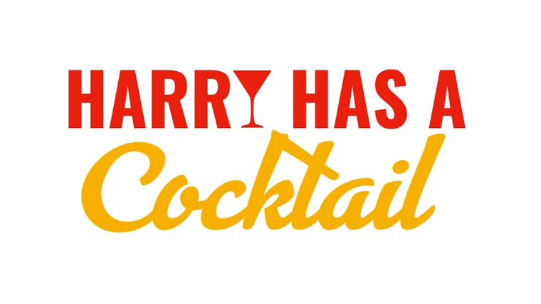 HARRY HAS A COCKTAIL
