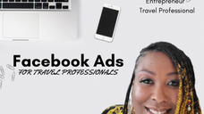 Facebook Ads For Travel Professionals