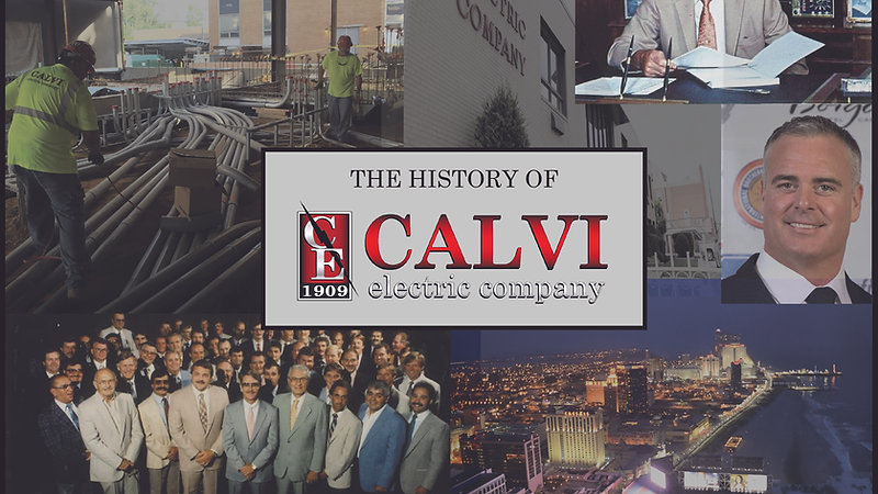The History Of Calvi Electric Company