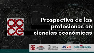 Prospectiva de las profesiones en ciencias económicas
