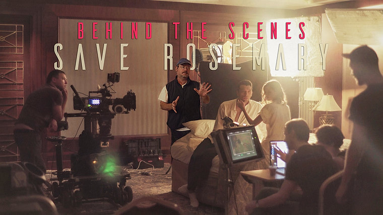 "'Save Rosemary'  The Movie: ""Behind-the-Scenes Film Clips & Cast..."""