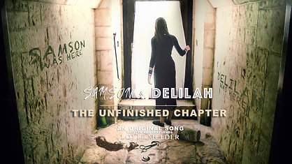 Lotte Mulder - The Unfinished Chapter-Samson & Delilah Movie