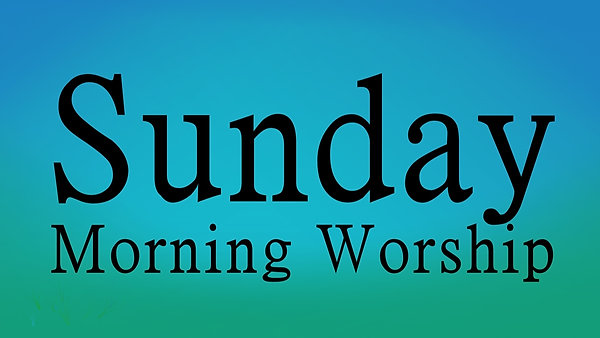 Sunday Morning Worship 2020