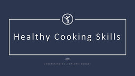 Healthy Cooking Skills - Calorie Budget