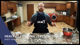 Healthy Cooking - French Toast